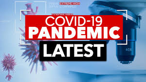 Covid 19 pandemic latest