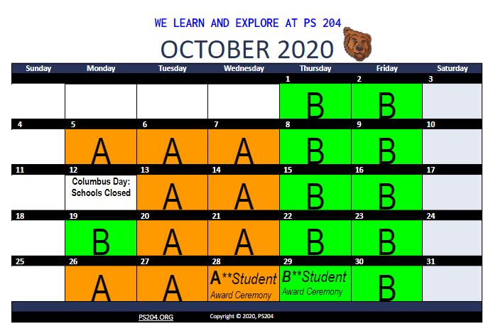 October COHORT B Thursday, October 1 Weekly on Thursday, Friday, until Oct 30,  COHORT A Tuesday, October 5th Weekly on Tuesday, Wednesday, until Oct 30, 2020 Monday, October 12 Columbus Day Schools Closed   A**Student Award Ceremony Wednesday, October 28   B**Student Award Ceremony Thursday, October 29